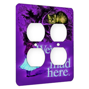 Alice in Wonderland Mad Chesire Quote - AC Outlet 2 Gang Wall Plate Cover