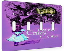 Alice in Wonderland Im Not Crazy - 4 Gang Switch Plate