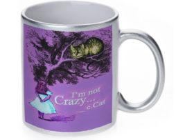 Alice in Wonderland Im Not Crazy - 11 oz. Silver Sparkle Coffee Mug